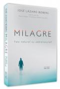 Milagre - Fato Natural ou Sobrenatural?